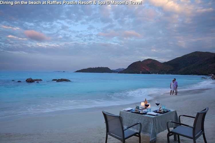 Dining on the beach at Raffles Praslin Resort & Spa (Praslin)