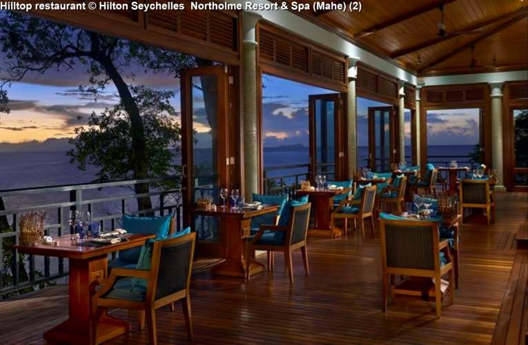 Hilltop restaurant © Hilton Seychelles Northolme Resort & Spa (Mahe)