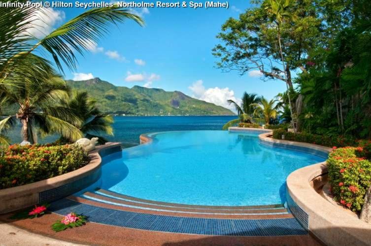 Infinity Pool © Hilton Seychelles Northolme Resort & Spa (Mahe)