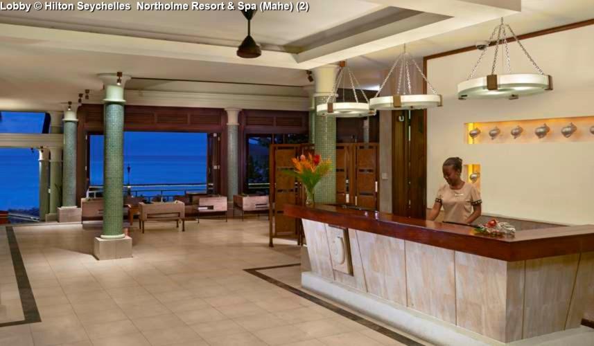 Lobby © Hilton Seychelles Northolme Resort & Spa (Mahe) (2)
