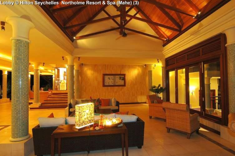 Lobby © Hilton Seychelles Northolme Resort & Spa (Mahe)