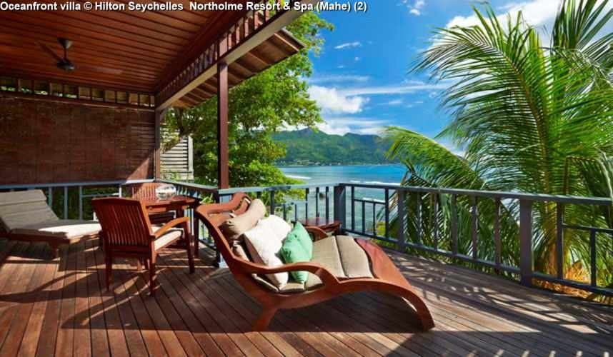 Oceanfront villa © Hilton Seychelles Northolme Resort & Spa (Mahe)