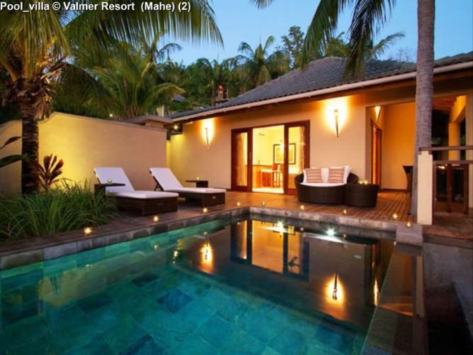 Pool_villa © Valmer Resort (Mahe)