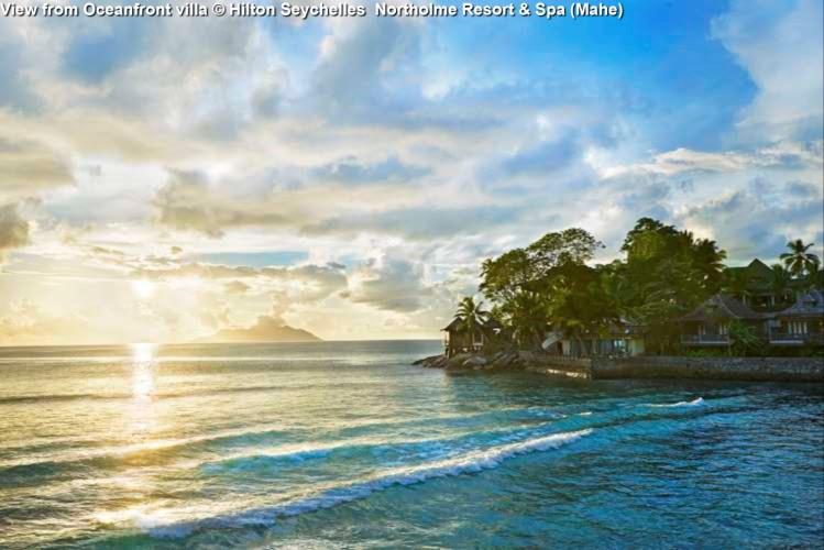 View from Oceanfront villa © Hilton Seychelles Northolme Resort & Spa (Mahe)