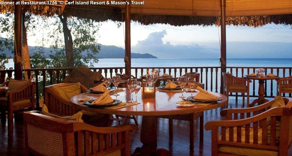 dinner at Restaurant 1756 Cerf Island Resort